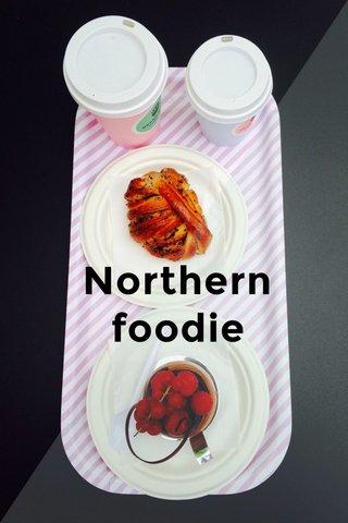 Northern foodie