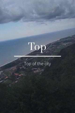 Top Top of the city