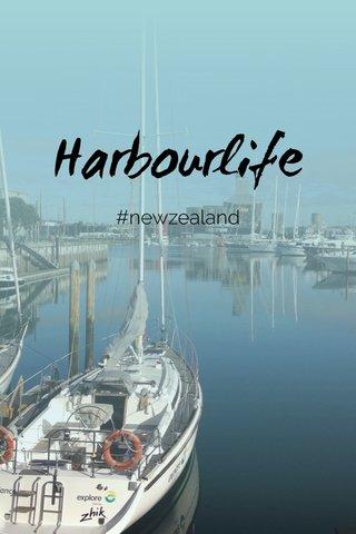 Harbourlife #newzealand