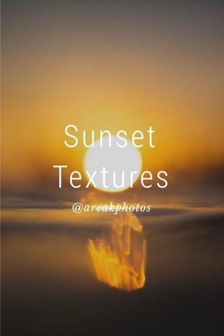 Sunset Textures @areakphotos