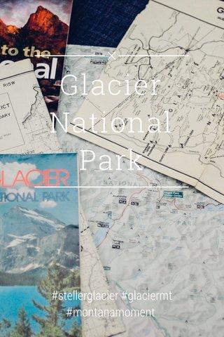 Glacier National Park #stellerglacier #glaciermt #montanamoment