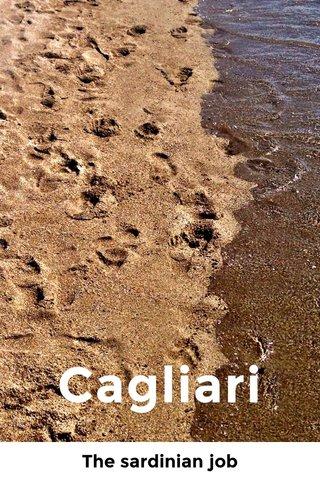 Cagliari The sardinian job