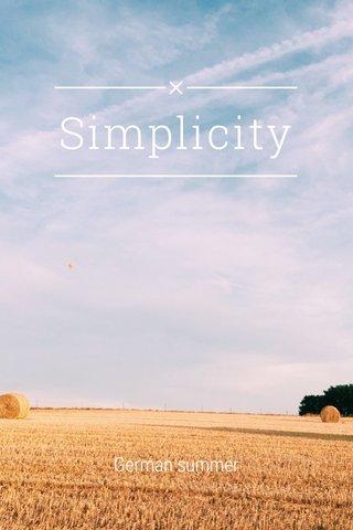 Simplicity German summer