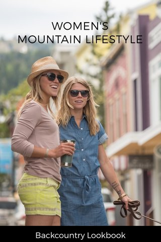 WOMEN'S MOUNTAIN LIFESTYLE Backcountry Lookbook