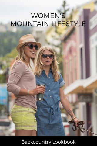 WOMEN'S MOUNTAIN LIFESTYLE Backcountry Lookbook