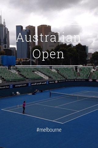 Australian Open #melbourne
