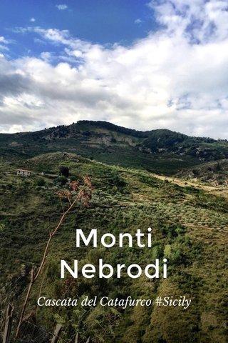 Monti Nebrodi Cascata del Catafurco #Sicily