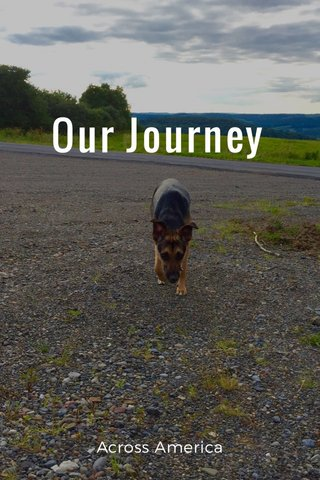 Our Journey Across America