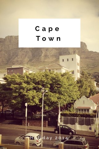 Cape Town Holiday 2014
