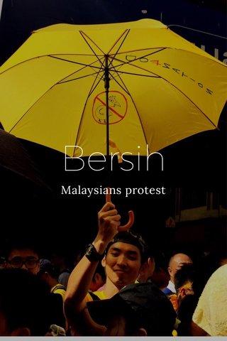 Bersih Malaysians protest