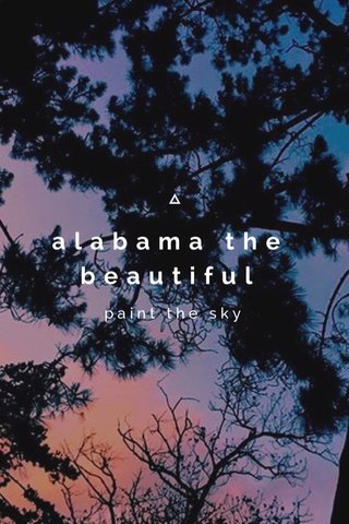 alabama the beautiful paint the sky