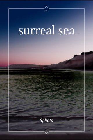 surreal sea 8photo