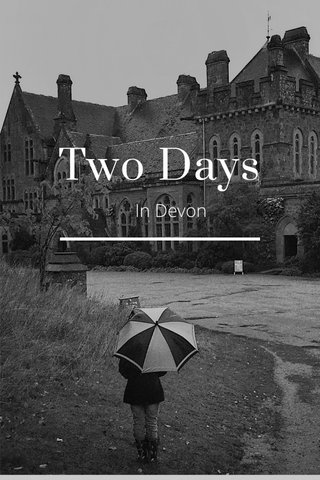 Two Days In Devon