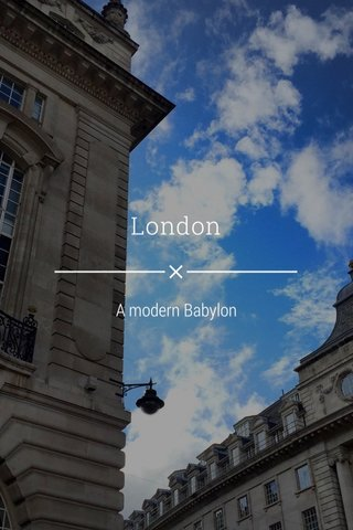 London A modern Babylon