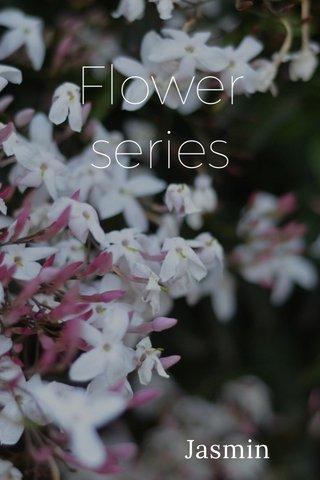 Flower series Jasmin
