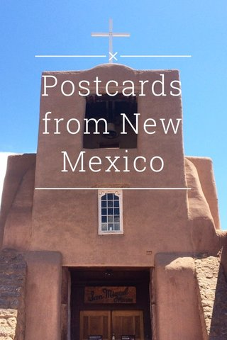 Postcards from New Mexico