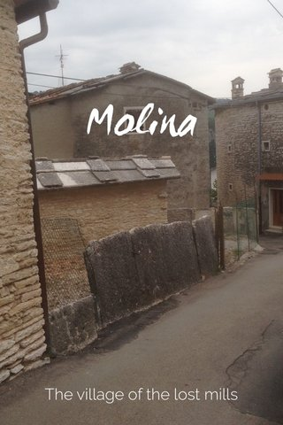 Molina The village of the lost mills