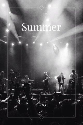 Summer | 2015 |