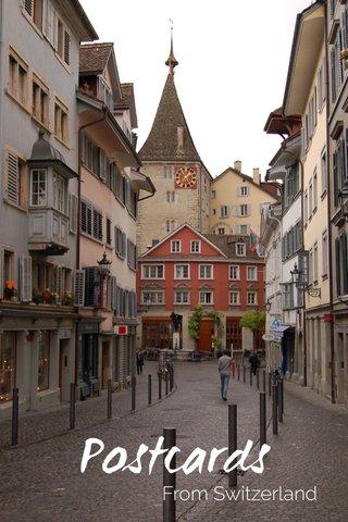 Postcards From Switzerland