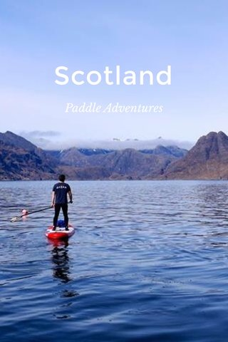 Scotland Paddle Adventures