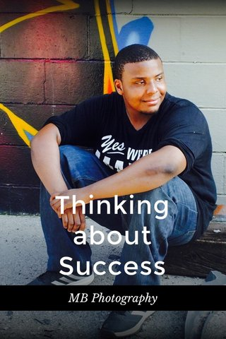 Thinking about Success MB Photography