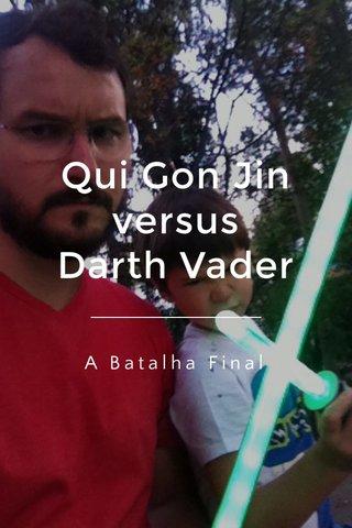 Qui Gon Jin versus Darth Vader A Batalha Final