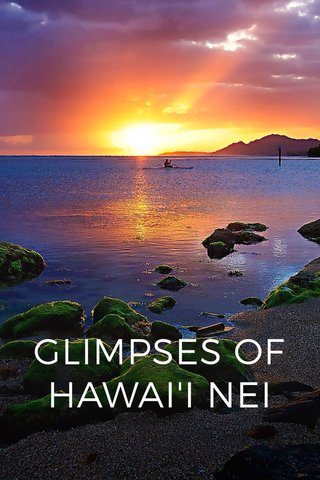 GLIMPSES OF HAWAI'I NEI