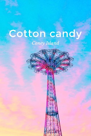 Cotton candy Coney Island