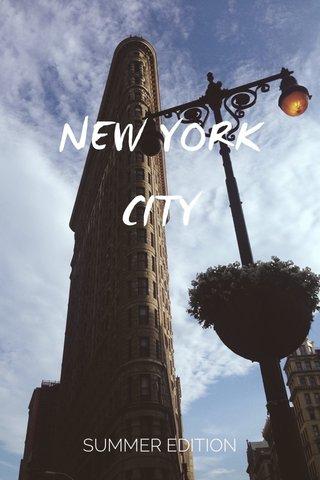 NEW YORK CITY SUMMER EDITION