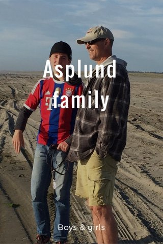 Asplund family Boys & girls