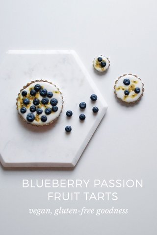 BLUEBERRY PASSION FRUIT TARTS vegan, gluten-free goodness