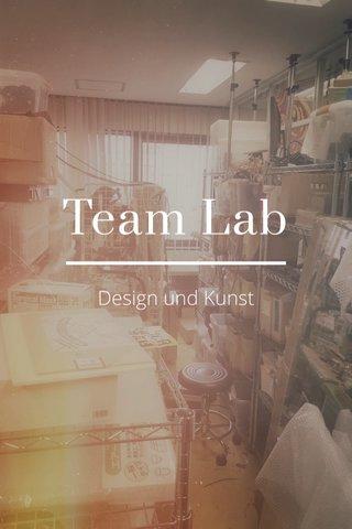Team Lab Design und Kunst