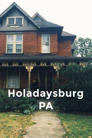 Holadaysburg PA