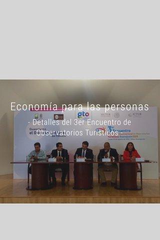 Economía para las personas - Detalles del 3er Encuentro de Observatorios Turísticos -