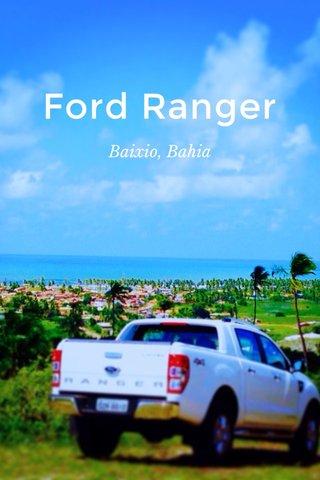 Ford Ranger Baixio, Bahia
