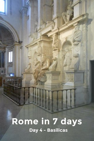 Rome in 7 days Day 4 - Basilicas