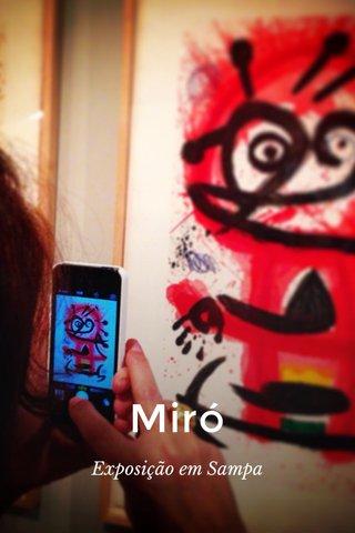 Miró Exposição em Sampa