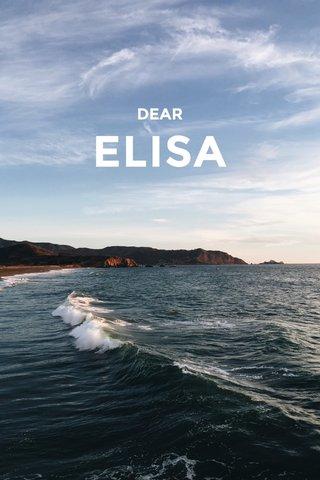 ELISA DEAR