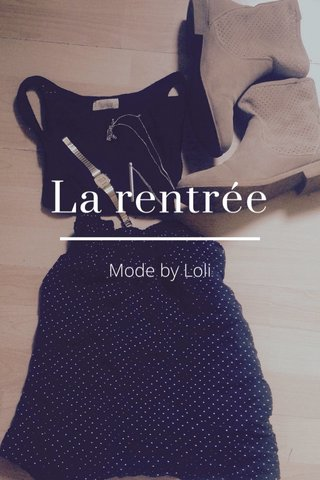 La rentrée Mode by Loli