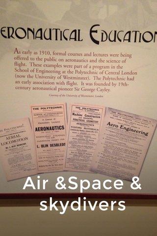 Air &Space & skydivers