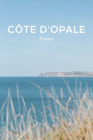 CÔTE D'OPALE France
