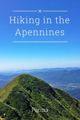 Hiking in the Apennines Parma