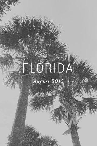 FLORIDA August 2015