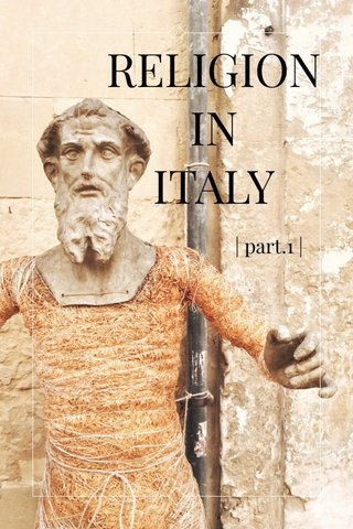 RELIGION IN ITALY | part.1 |