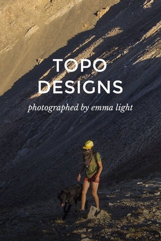 TOPO DESIGNS photographed by emma light
