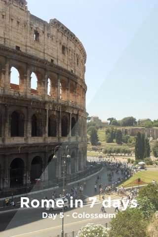 Rome in 7 days Day 5 - Colosseum