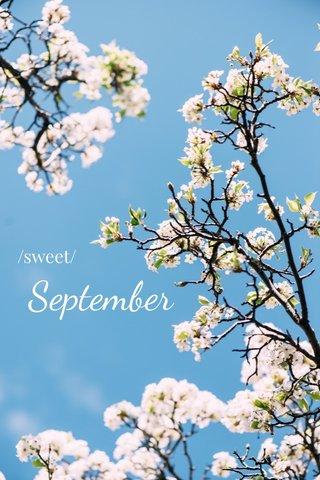 September /sweet/