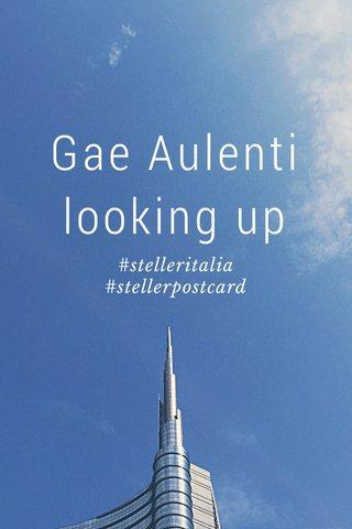 Gae Aulenti looking up #stelleritalia #stellerpostcard