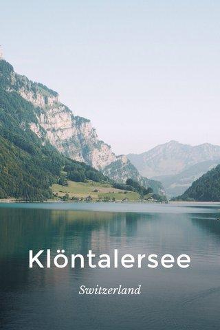 Klöntalersee Switzerland