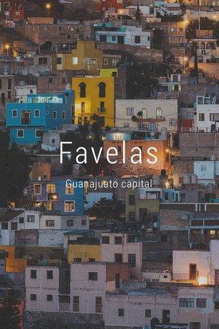 Favelas Guanajuato capital